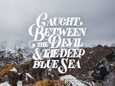 Devil & the Deep Blue Sea by Mark van Leeuwen #typography