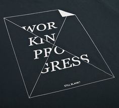 NATRI - work in progress - T-Shirt (charcoal grey): WORK IN PROGRESS - STILL BLANK? #silkscreen #apparel #modern #print #design #graphic #shirt #minimal #fashion #type #typography
