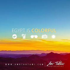 EGYPT IS COLORFUL | for more colorful and magical places GO www.amrtahtawi.com For a life-lasting adventure while in Egypt, Join Amr Tahtawi