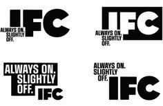 With a Great Tagline Comes Great Responsibility - Brand New #ifc