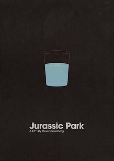 ShootTheGlass — Jurassic Park #ju #water #park #glass #jurassic #posters #minimal #movies