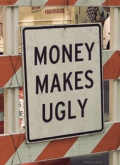 FFFFOUND! | this isn't happiness™ (Word on the Street)#makes #ugly #money