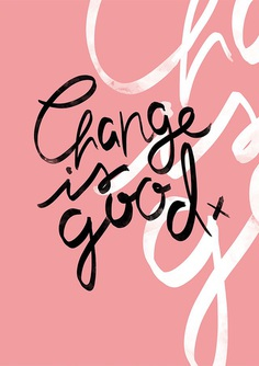 It's Not Serious!: Change is Good!