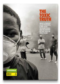 The Toxic Truth by Greenpeace & Amnesty International (The Ad Agency, www.theadagency.nl) #greenpeace #design #graphic #book #publication #amnesty