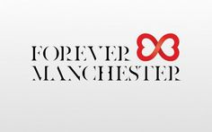 forever_manchester.jpg (1680×1050) #heart #typography #logo #love #england