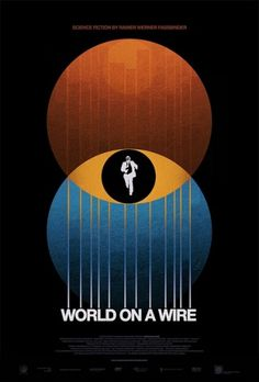 sam's myth: Process: WORLD ON A WIRE #movie #print #world #on #wire #poster