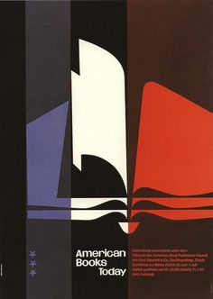 Poster designed by MB 1954 for the American Book Publishers Council, Kurt Staeheli & Co. bookshop, Zurich. From Joseph Müller-Brockmann Pi #poster