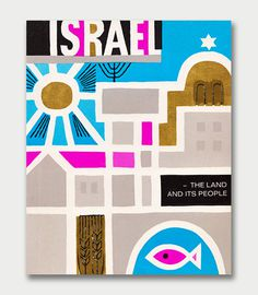 Dan Gelbart — Israel: The Land and Its People, 1962 #gelbart #illustration #shape #dan