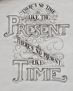 No time like the present lettering sketch #lettering #hand