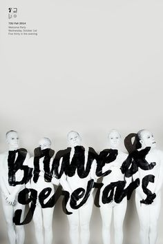 Brave & Generous #poster #lettering