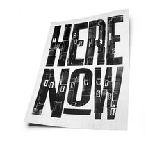 Here Now - iamalwayshungry #design #letterpress #poster #typography