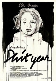 shit-year-movie-poster-e7906.jpg (JPEG Image, 308x450 pixels) #ellen #movie #year #noir #shit #poster #barkin #typography