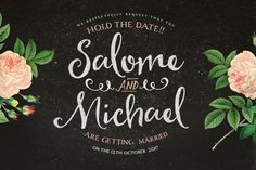 Salome And Michael #calligraphy #lettering #script #type #hand #typography