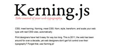 Kerning.js - Kerning.js is a single script, small, and has no dependencies.