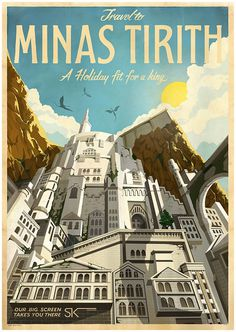 Travel to Minas Tirith #rings #design #graphic #travel #lord #jackson #tirith #peter #illustration #posters #minas