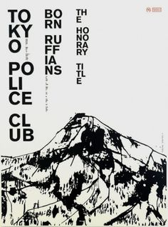 Tokyo Police Club — Sonnenzimmer #graphic design #typography #poster #tokyo police club