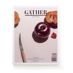 Gather Journal: Issue 1, Summer 2012 #cover #print #editorial #magazine