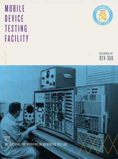 Design Work Life » Abe Vizcarra: Qualcomm Authorized Test Labs Campaign #lab #vintage #laboratory