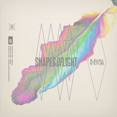 Shapes Of Light Chroma EP on Behance #layers