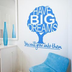 Have Big Dreams Wall Quote Decal #inspirational #tree #quote #big #dreams #decal