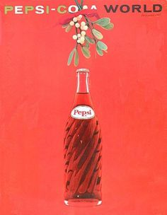 FFFFOUND! | Flickr Photo Download: Pepsi-Cola World, December 1961 #bottle #pink #world #advertising #glass #pepsi #poster #soda #cola