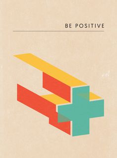 #be #positive #poster #turquoise #yellow #red #motivational #plus