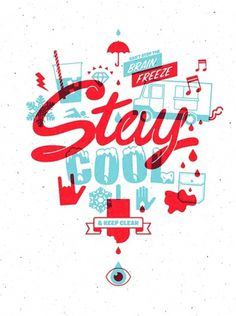 Stay Cool & Keep Clean #illustration #typography