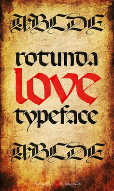 Rotunda Love Typeface #calligraphy #gothic #rotunda #typeface #type #typography