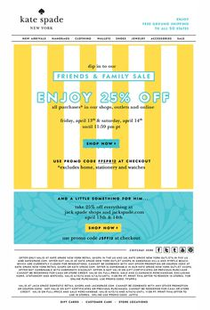 Enjoy 25% Off Kate Spade #design #fashion #kate #mailer #newsletter #sale #kate spade #25