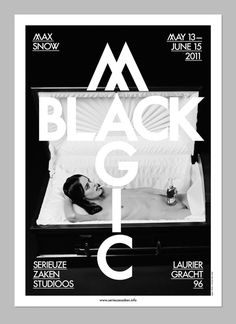 Max Snow / Black Magic / The Days and Nights Festival on Behance #white #and #black #magic #poster