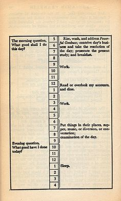 Benjamin Franklin's daily schedule | Flickr - Photo Sharing! #franklin #schedule #benjamin #daily