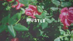 Hustle #type #floral #flowers #hustle