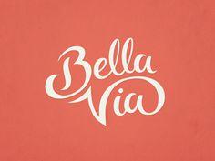 Bella Via #logo #lettering