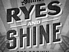 Dribbble - Ryes And Shine by Jose Canales #type