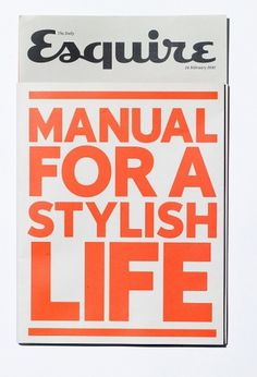 All sizes | Esquire zine – Manual For A Stylish Life | Flickr - Photo Sharing! #september #industry