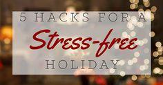 Stress free holiday hacks graphics!