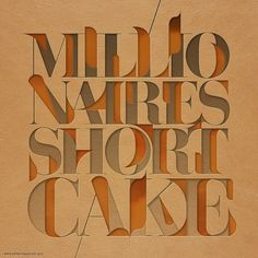 Millionaires Shortcake | Flickr - Photo Sharing! #illustration #lettering #extraverage #typography