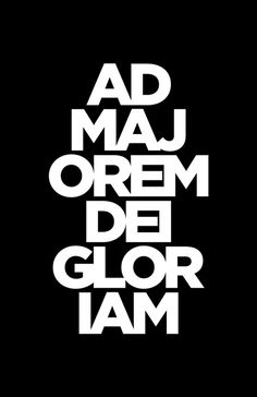 for the greater glory of god #print #latin #poster #amdg #typography