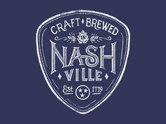 Craft Brewed in Nashville #logo #lettering #brew