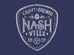 Craft Brewed in Nashville #logo #lettering #brew