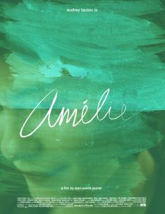 Sara Lindholm - Movie Poster Remake Meme: Amélie - requested... #poster #fancy