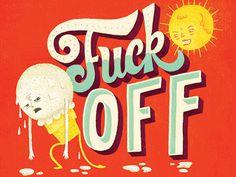 Fuckoff #cream #icecream #hot #summer #ice