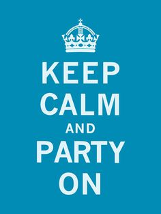 Keep Calm and Party On Art Print by The Vintage Collection Easyart.com
