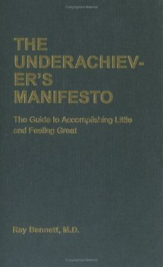 The Underachiever's Manifesto #cover #editorial #book