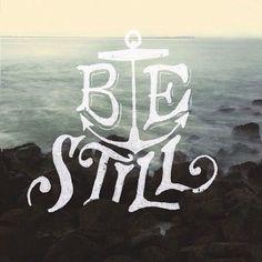 Be Still - by Sean Tulgetske