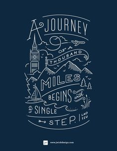 A Journey of a thousand miles / Lao Tzo Quote / Typography by Jennifer Wick #inspiration #quote #typography #hand lettering