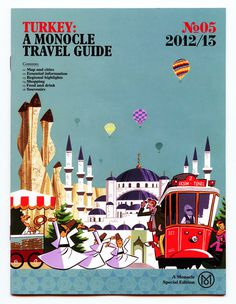 Turkey travel guide by Monocle #turkey #travel #monocle #guide