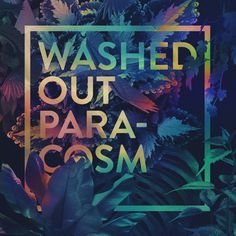 Artwork for one of my favorite artist of all time. Washed Out - Paracosm  artwork by Quentin Deronzier #albumart #albumcover #coverart #cove