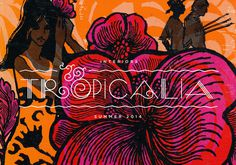 Consumer Industry Trend: Tropicalia #tropical #flowers #illustration #typography #logo #branding
