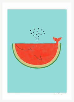 WhaleMelon – ilovedoodle #whale #illustration #fruit #poster